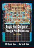 Logic and Computer Design Fundamentals Value Package (includes Xilinx 6. 3 Student Edition), Mano and Mano, M. Morris, 0138134006