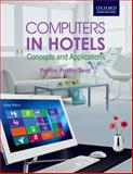 Computers in Hotels : Concepts and Applications, Seal, Partho Pratim, 0198084005