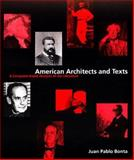 Amercan Architects and Texts : A Computer-Aided Analysis of the Literature, Bonta, Juan Pablo, 0262024004