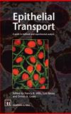 Epithelial Transport : A Guide to Methods and Experimental Analysis, Wills, Nancy K. and Lewis, Simon A., 0412434008