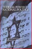 Judicial Power and National Politics : Courts and Gender in the Religious-Secular Conflict in Israel, Woods, Patricia J., 0791474003