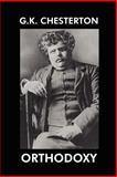 Orthodoxy, G. K. Chesterton, 1557424004