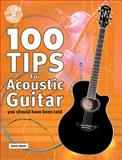 100 Tips for Acoustic Guitar, David Mead, 1860744001