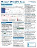 Microsoft Office 2013 Basics Quick Reference Guide (Cheat Sheet of Instructions and Tips - Laminated Card), TeachUcomp Inc., 1941854001