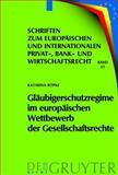 Gläubigerschutzregime Im Europäischen Wettbewerb der Gesellschaftsrechte, Röpke, Katarina, 3899494008