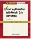 Smoking Cessation with Weight Gain Prevention, Spring, Bonnie, 019531400X