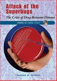 Attack of the Superbugs, Kathiann M. Kowalski, 0766024008