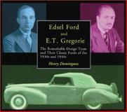 Edsel Ford and E. T. Gregorie, Henry L. Dominguez, 0768004004