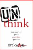 Unthink 1st Edition
