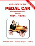 Evolution of the Pedal Car, Neil S. Wood, 0891454004