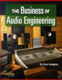 The Business of Audio Engineering, Dave Hampton, 1423454006