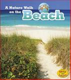 A Nature Walk on the Beach, Louise Spilsbury and Richard Spilsbury, 1484604008