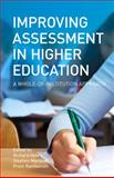 Improving Assessment in Higher Education : A Whole of Institution Approach, , 1742234003