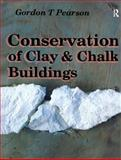 Conservation of Clay and Chalk Buildings, Pearson, Gordon T., 1873394004