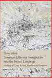 European Literary Immigration into the French Language : Readings of Gary, Kristof, Kundera and Semprun, Miletic, Tijana, 9042024003