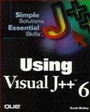 Using Visual J++ 2, Molloy, Scott, 0789714000