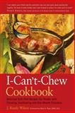 I-Can't-Chew Cookbook, J. Randy Wilson, 0897934008