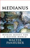 Medianus, Walter Panhuber, 1496194004
