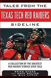 Tales from the Texas Tech Red Raiders Sideline, Spike Dykes, 1613214006