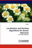 Localization and Routing Algorithms for Sensor Networks, Hui Qu, 3844304002