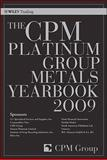 The CPM Platinum Group Metals Yearbook 2009, CPM Group, 0470444002