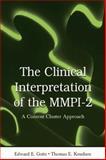 The Clinical Interpretation of MMPI-2 : A Content Cluster Approach, Gotts, Edward E. and Knudsen, Thomas E., 1138004006