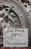 The Four Fists, F. Scott Fitzgerald, 1495334007
