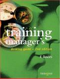 The Training Manager's Desktop Guide, Davies, Ann, 1854184008
