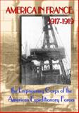 America in France, 1917-1919 : Engineering Corps of the American Expeditionary Forces, , 1893484009