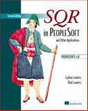 SQR in PeopleSoft and Other Applications, Galina Landres and Vlad Landres, 1932394001