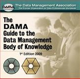 The DAMA Guide to the Data Management Body of Knowledge Enterprise Server Version, DAMA International, 1935504002