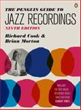 Jazz Recordings, Richard Cook and Brian Morton, 0141034017