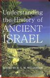 Understanding the History of Ancient Israel, Williamson, Hugh Godfrey Maturin, 0197264018