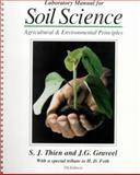 Soil and Environmental Science, Thien, Steve J. and Graveel, John, 0697384012