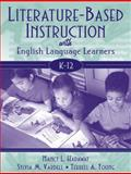 Literature-Based Instruction with English Language Learners, K-12, Hadaway, Nancy L. and Vardell, Sylvia M., 0321064011