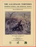 The Galapagos Tortoises : Nomenclatural and Survival Status, Pritchard, Peter C., 0965354016