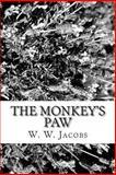 The Monkey's Paw, W. W. Jacobs, 1481974017