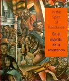 In the Spirit of Resistance : African-American Modernists and the Mexican Muralist School, Lizetta Lefalle-Collins, Raquel Tibol, Shifra M. Goldman, 188544401X
