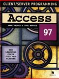 Client/Server Programming : Access 97, Prince, Anne and Murach, Joel, 1890774014