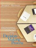 Engineering Economy and the Decision-Making Process, Hartman, Joseph C., 0131424017