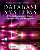 DataBase Systems : A Practical Approach to Design, Implementation and Management, Connolly, Thomas M. and Begg, Carolyn E., 0321294017