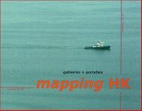 Mapping HK, Laurent Gutierrez, Valerie Portefaix, 9628604015