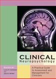 Clinical Neuropsychology : A Practical Guide to Assessment and Management for Clinicians, , 0470854014