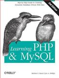 Learning PHP and MySQL : A Step-by-Step Guide to Creating Dynamic, Database-Driven Web Sites, Davis, Michele E. and Phillips, Jon A., 0596514018