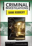 Bank Robbery, Newton, Michael, 0791094014