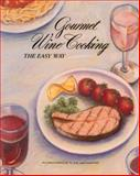 Gourmet Wine Cooking, Wine Advisory Board Staff, 0932664016