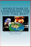 World War III Unmasking the End Time Beast, Rabbi Simon Altaf, 1482564017