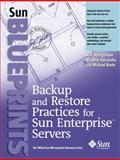 Backup and Restore Practices for Sun Enterprise Servers, Stringfellow, Stan and Klivansky, Miroslav, 013089401X
