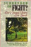 Surrender... Or Fight?, Beatrice Hofman Hoek and Melanie Jongsma, 0801044014