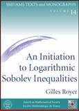 An Initiation to Logarithmic Sobolev Inequalities, Royer, Gilles, 0821844016